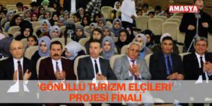 'GÖNÜLLÜ TURİZM ELÇİLERİ' PROJESİ FİNALİ