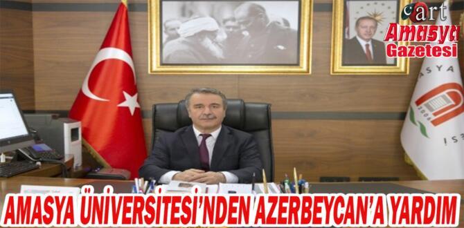 Amasya Üniversitesi'nden Azerbaycan'a Yardım